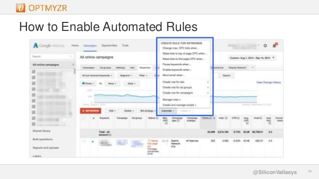 Google Confidential and Proprietary 1818@SiliconVallaeys How to Enable Automated Rules