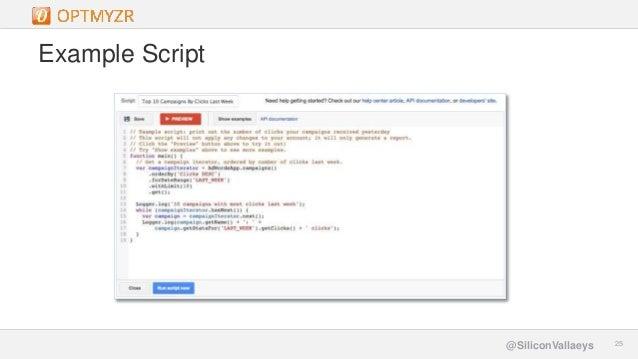 Google Confidential and Proprietary 2525@SiliconVallaeys Example Script