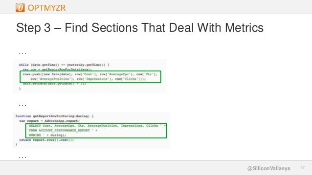 Google Confidential and Proprietary 4747@SiliconVallaeys Step 3 – Find Sections That Deal With Metrics … … …