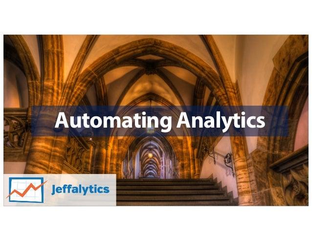 Automating Analytics