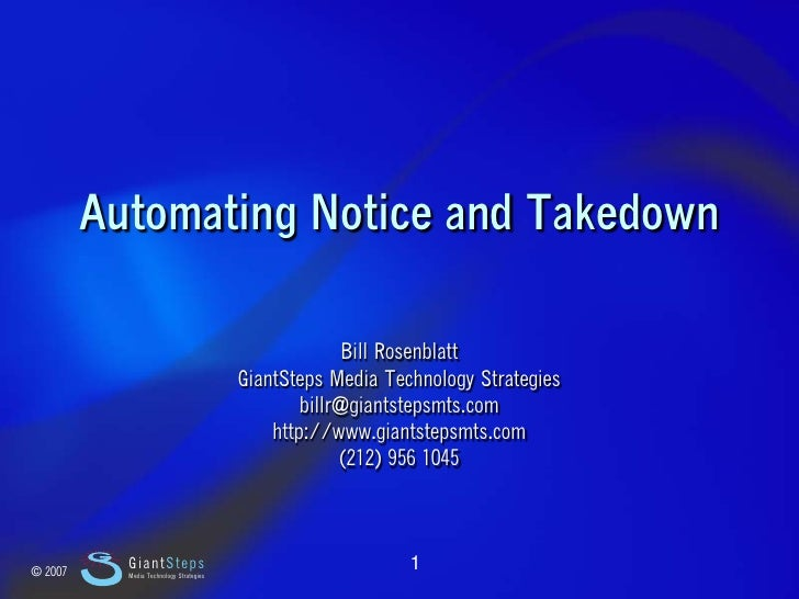 Slide 1                  Automating Notice and Takedown                                                             Bill R...