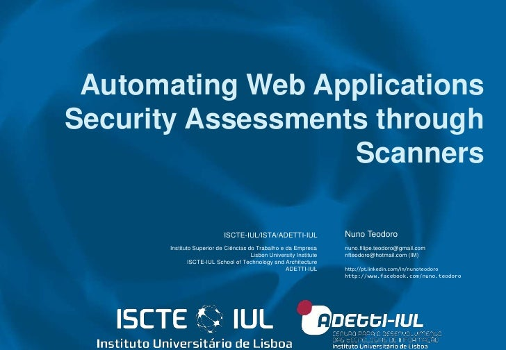 Automating Web Applications Security Assessments through Scanners<br />