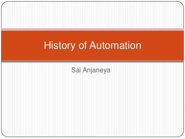 Sai Anjaneya History of Automation
