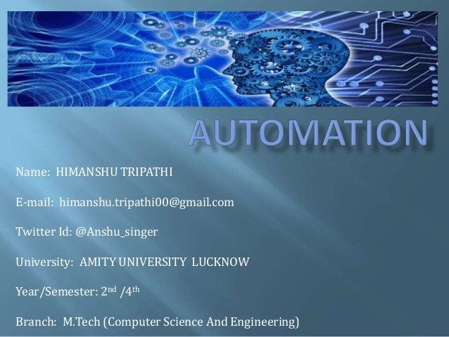 Name: HIMANSHU TRIPATHI E-mail: himanshu.tripathi00@gmail.com Twitter Id: @Anshu_singer University: AMITY UNIVERSITY LUCKN...