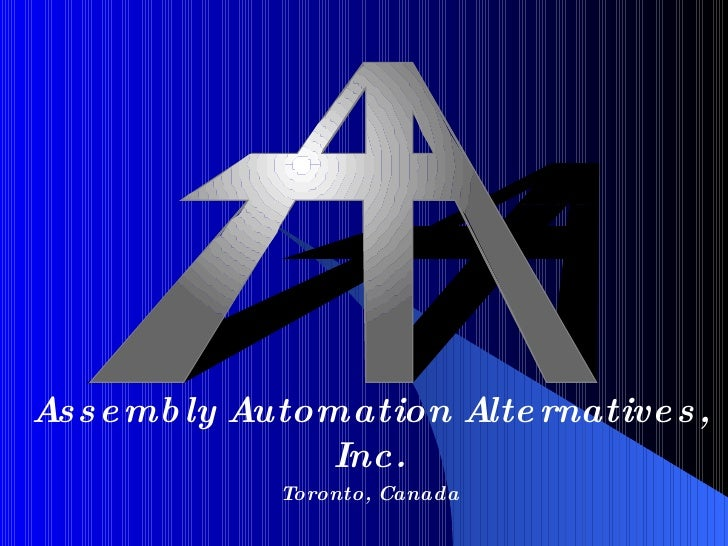 Assembly Automation Alternatives, Inc. Toronto, Canada