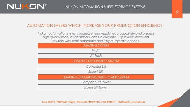 NUKON AUTOMATION SHEET STORAGE SYSTEMS 2 AUTOMATION LASERS WHICH INCREASE YOUR PRODUCTION EFFICIENCY Nukon automation syst...