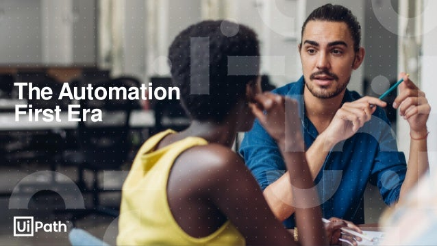 The Automation First Era