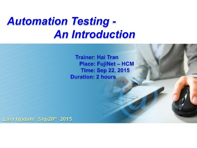 All Rights reserved - © HaiTS 2012-2015 2 Agenda  Automation testing an Introduction  Manual vs. Automation  Automation...