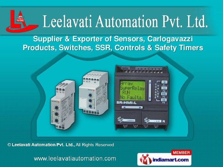 Supplier & Exporter of Sensors, CarlogavazziProducts, Switches, SSR, Controls & Safety Timers