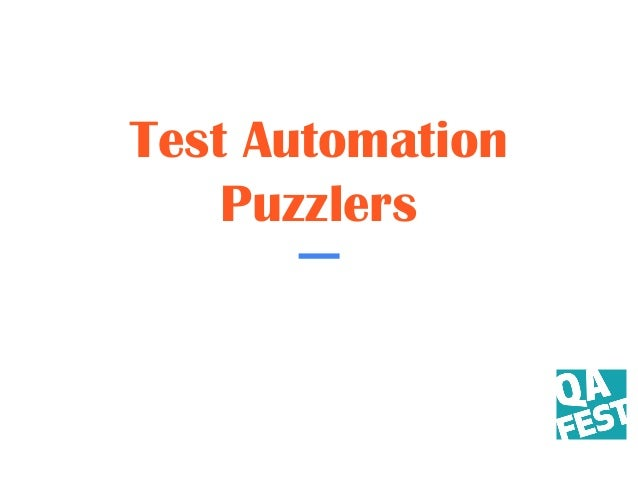 Test Automation Puzzlers