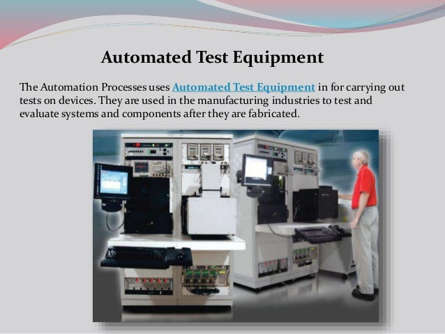 Automatic Test Equipment : Automated test equipment process automation software