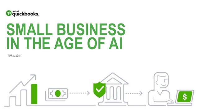 SMALL BUSINESS IN THE AGE OF AIAPRIL 2018