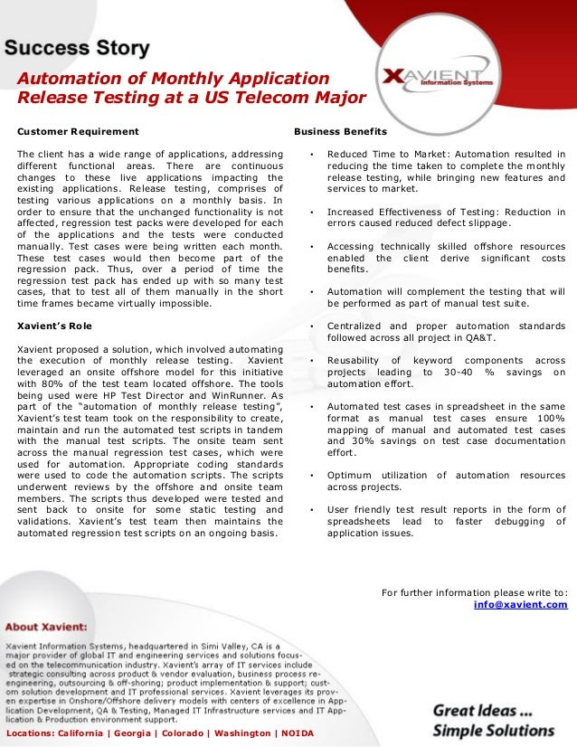 Automation of Monthly Application Release Testing at a US Telecom Major Customer Requirement The client has a wide range o...