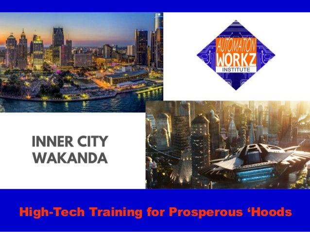 High-Tech Training for Prosperous 'Hoods
