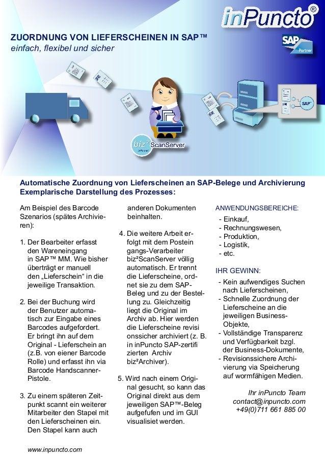 Am Beispiel des Barcode Szenarios (spätes Archivie- ren): 1. Der Bearbeiter erfasst den Wareneingang in SAP™ MM. Wie bishe...
