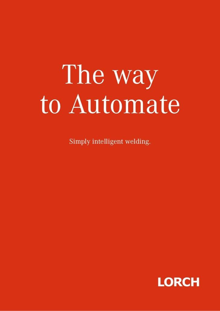 The wayto Automate  Simply intelligent welding.