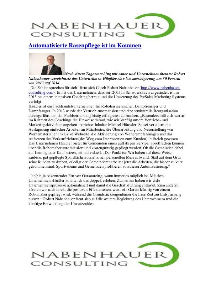 Automatisierte Rasenpflege ist im Kommen Nach einem Tagescoaching mit Autor und Unternehmensberater Robert Nabenhauer verz...