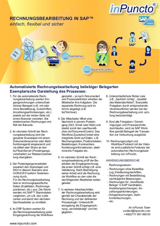 1. Für die automatisierte Rech- nungsbearbeitung werden Ein- gangsrechnungen unterschied- lichster Belegart (z.B. mit oder...