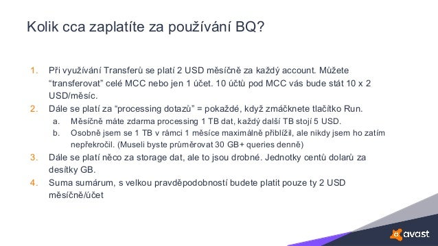 """Kolik cca zaplatíte za používání BQ? 1. Při využívání Transferů se platí 2 USD měsíčně za každý account. Můžete """"transfero..."""