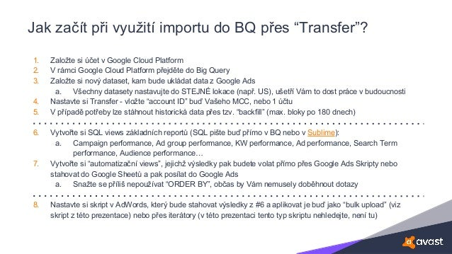 """Jak začít při využití importu do BQ přes """"Transfer""""? 1. Založte si účet v Google Cloud Platform 2. V rámci Google Cloud Pl..."""