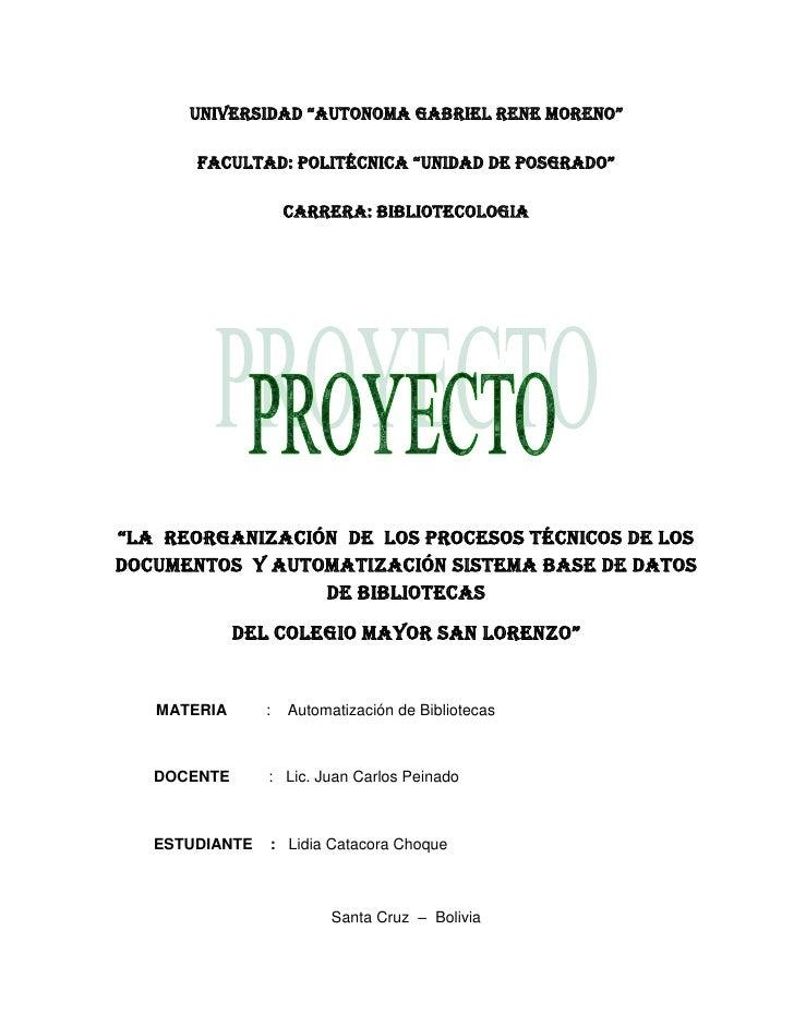 """UNIVERSIDAD """"AUTONOMA GABRIEL RENE MORENO""""<br />Facultad: Politécnica """"Unidad de Posgrado""""<br />CARRERA: BIBLIOTECOLOGIA<b..."""