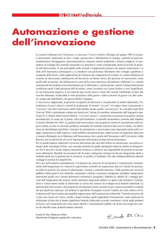 Dicembre 2003 - Automazione e Strumentazione - 9 editorialeIN DIRETTA Lo scenario delineato nel Colloquium on Automatic Co...