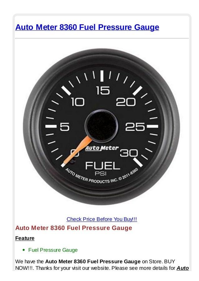 Auto Meter 8360 Fuel Pressure GaugeCheck Price Before You Buy!!!Auto Meter 8360 Fuel Pressure GaugeFeatureFuel Pressure Ga...