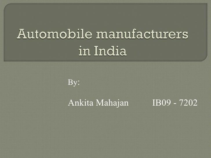 By : Ankita Mahajan IB09 - 7202