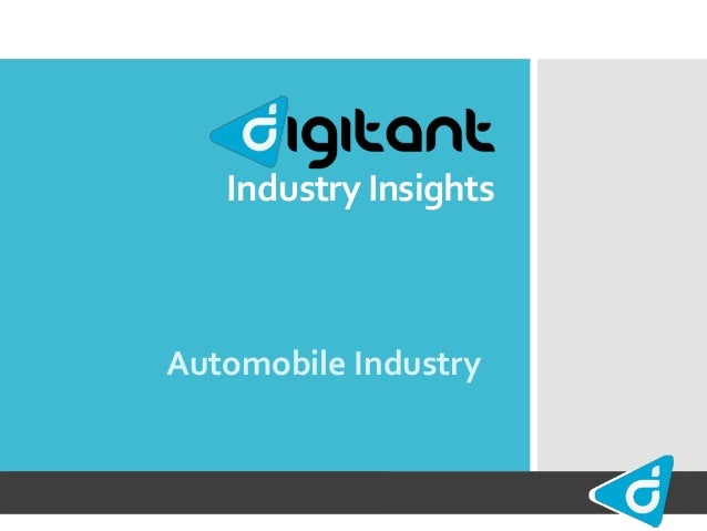 Industry Insights Automobile Industry