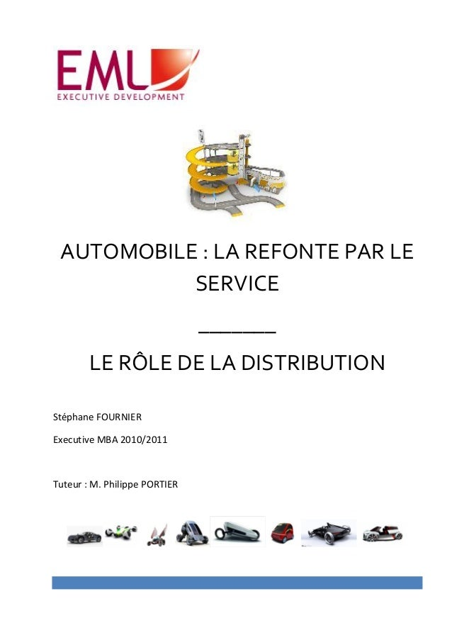 AUTOMOBILE : LA REFONTE PAR LE           SERVICE                               _______        LE RÔLE DE LA DISTRIBUTIONSt...