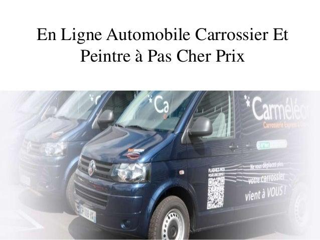 En Ligne Automobile Carrossier Et     Peintre à Pas Cher Prix