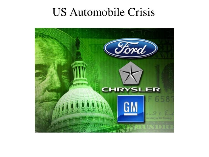 US Automobile Crisis <br />