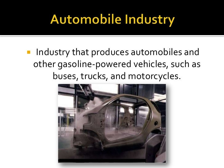 pakistan automobile industry Updated 27 jan 2010 compiled by: mirza rohail b pakistan is an emerging market for automobiles and automotive parts offers immense business and investment opportunities.