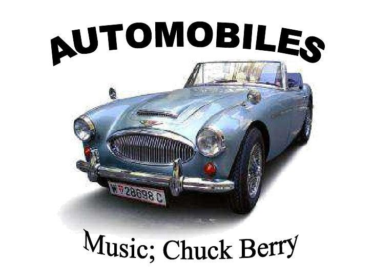 AUTOMOBILES Music; Chuck Berry