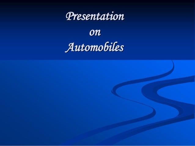 Presentation     onAutomobiles