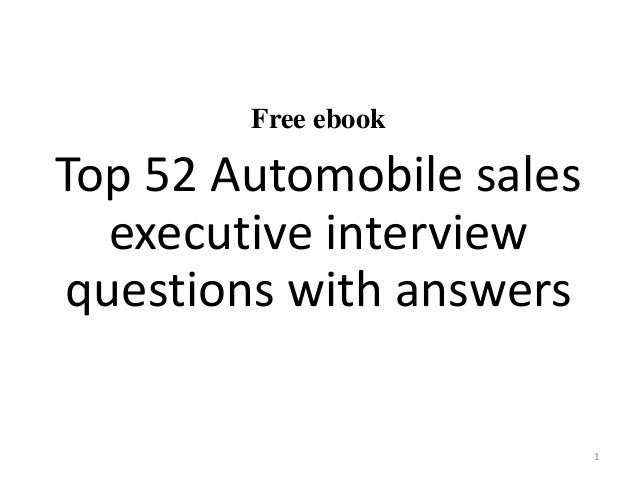 Free ebook Top 52 Automobile sales executive interview questions with answers 1