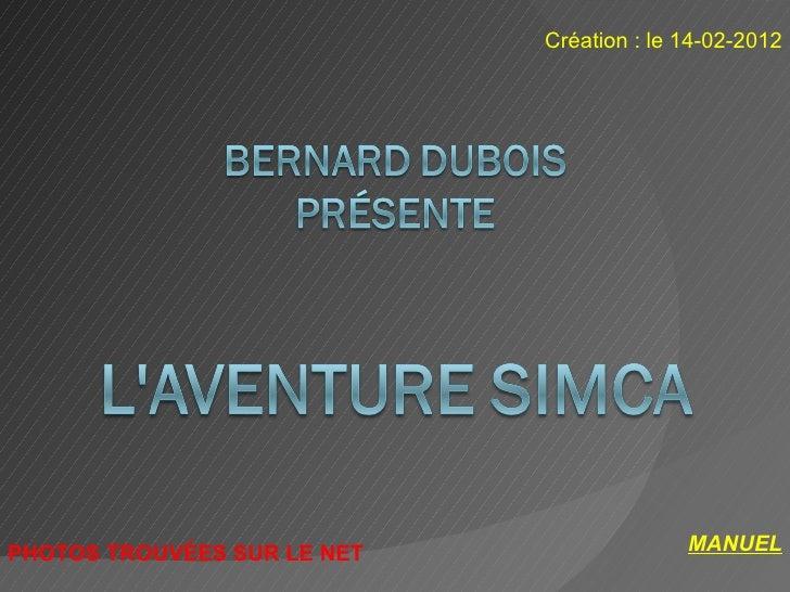Création : le 14-02-2012PHOTOS TROUVÉES SUR LE NET                 MANUEL