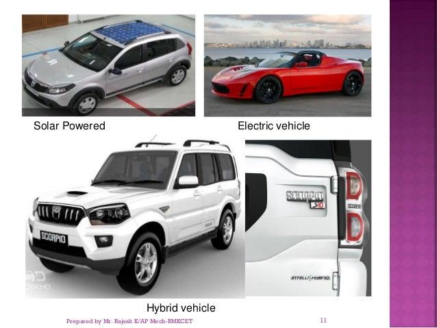Solar Powered Electric vehicle Hybrid vehicle Prepared by Mr. Rajesh K/AP Mech-RMKCET 11