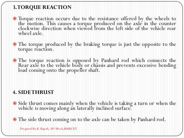 3.TORQUE REACTION  Torque reaction occurs due to the resistance offered by the wheels to the motion. This causes a torque...