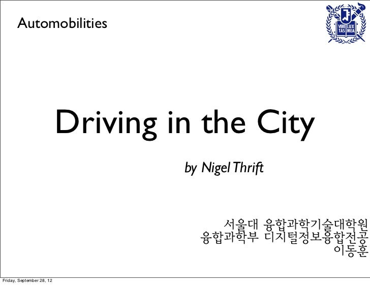 Automobilities                           Driving in the City                                    by Nigel Thrift           ...