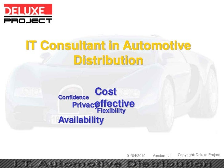 IT Consultant in Automotive       Distribution     Confidence               Cost               effective         Privacy  ...