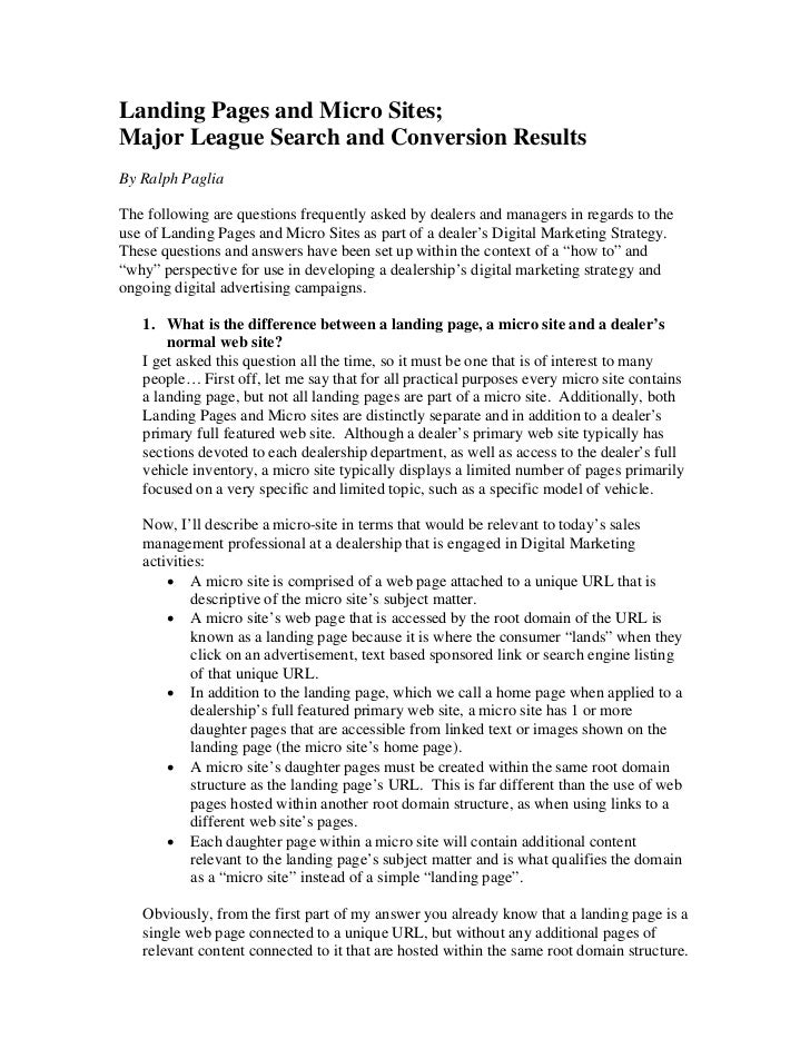 Landing Pages and Micro Sites; Major League Search and Conversion Results By Ralph Paglia  The following are questions fre...