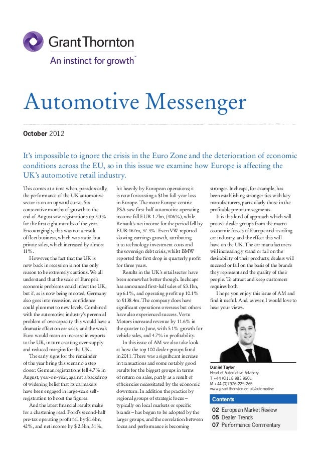 Automotive MessengerOctober 2012It's impossible to ignore the crisis in the Euro Zone and the deterioration of economiccon...