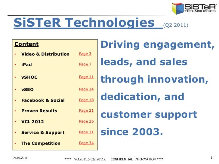 SiSTeR Technologies                                                              (Q2 2011) Content                        ...