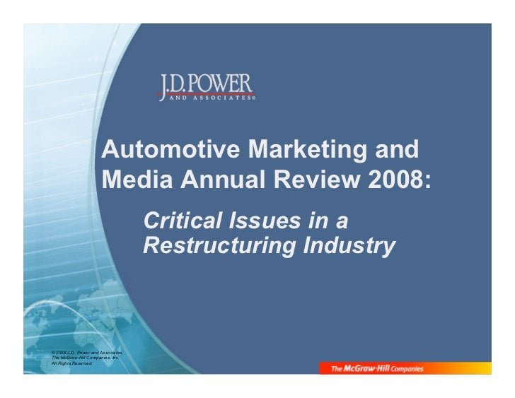 Automotive Marketing and                       Media Annual Review 2008:                                     Critical Issu...
