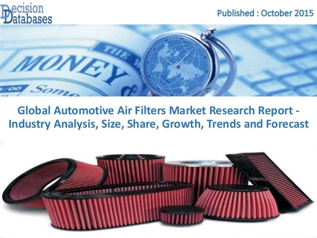 Automotive air filters market research report