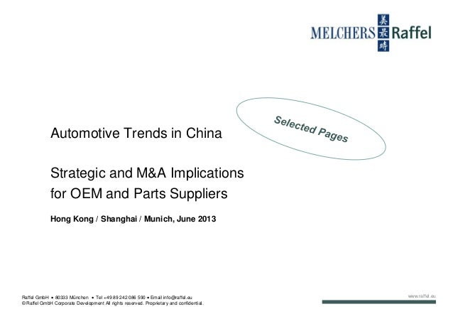 www.raffel.eu Automotive Trends in China Strategic and M&A Implications for OEM and Parts Suppliers Hong Kong / Shanghai /...