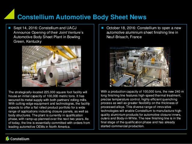  October 18, 2016: Constellium to open a new automotive aluminium sheet finishing line in Neuf-Brisach, France Constelliu...