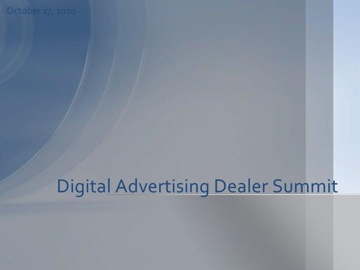 Digital Advertising Dealer Summit <br />November 18, 2008<br />