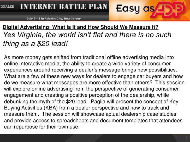 Digital Advertising: What is It and How Should We Measure It?<br />Yes Virginia, the world isn't flat and there is no such...